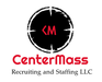 CenterMass Recruiting and Staffing LLC